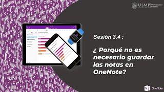 OneNote 365: Sesión 3.4. - ¿Porqué no es necesario guardar las notas en OneNote? screenshot 1
