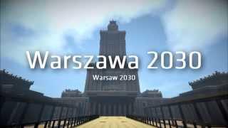 Warszawa 2030 / Warsaw 2030