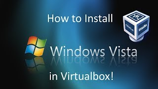 Gambar cover Windows Vista - Installation in Virtualbox (2018)