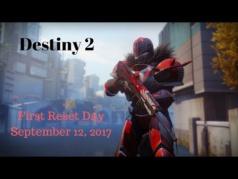 Destiny 2 - First Weekly Reset - Tuesday, September 12, 2017