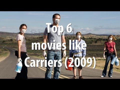 Top 6 movies like Carriers (2009)
