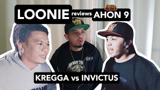 LOONIE | BREAK IT DOWN: Rap Battle Review E142 | AHON 9: KREGGA vs INVICTUS