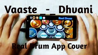 Vaaste Song - Dhvani Bhanushali, Nikhil D'Souza (Real Drum App Cover ) By - Akash Roy.
