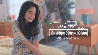 TISSA BIANI - Bahagia Sama Kamu (Official Music Video)