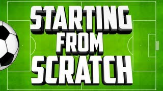 Starting From Scratch - Ep 53 - A Little Something For You Guys