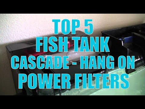 TOP 5 Fish Tank Cascade - Hang On Power Filters