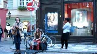 The Brownies-wonderful Street Musicians In Prague In August 2012- Sway, Fever...