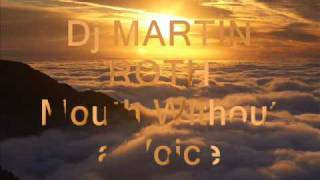 DJ Martin Roth - Mouth Without a Voice [tranceturkey]