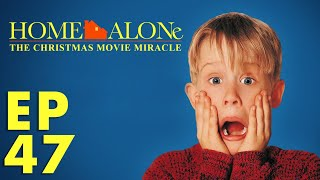 Home Alone: The Christmas Movie Miracle (FFFS Podcast Episode 47)