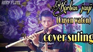 Korban janji-guyon waton,cover suling by hery flute