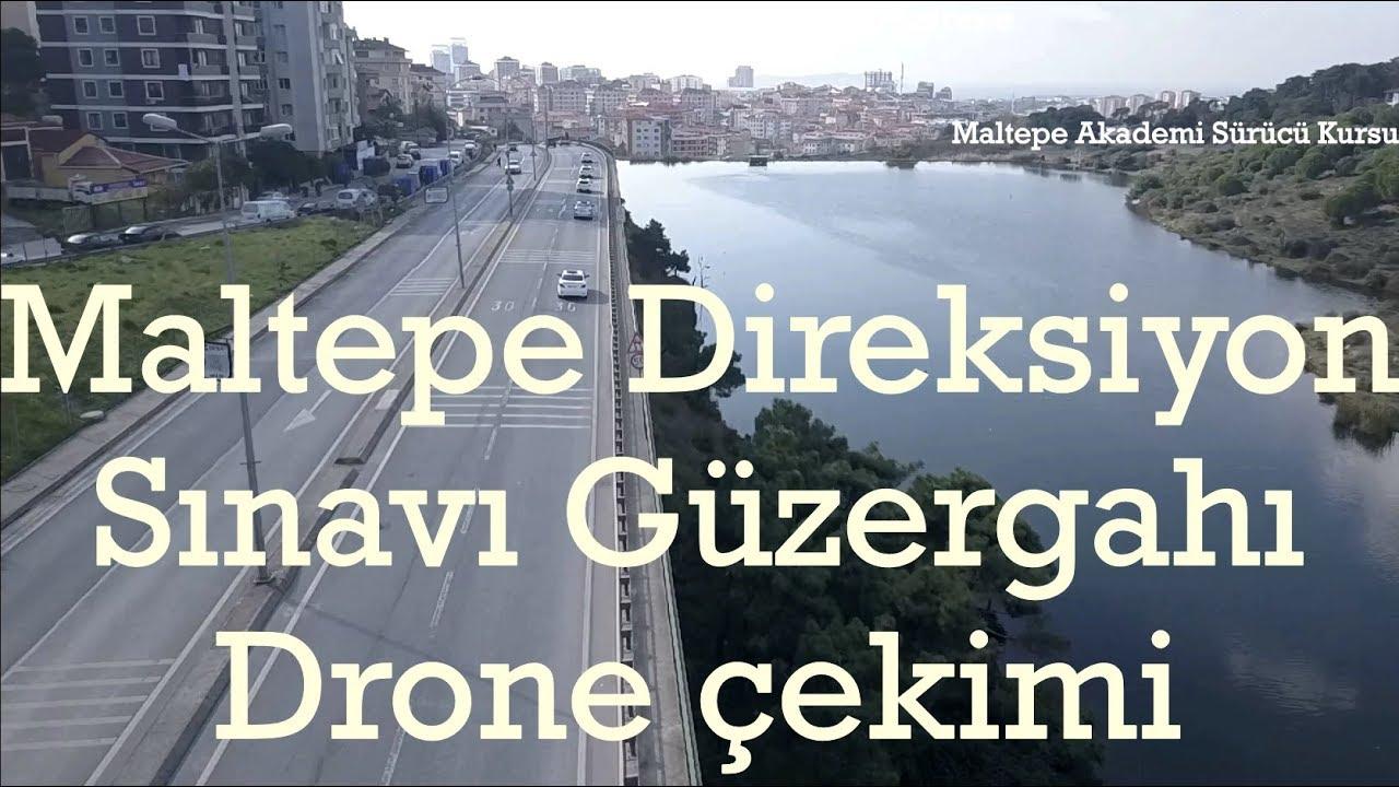 Maltepe direksiyon sınavı yol güzergahı drone ile çekim.
