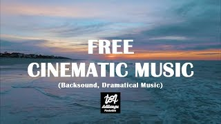 Cover images Free Cinematic Music - Backsound - Dramatic Music By Jevi Elgifari GRATIS