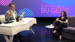 Cengiz Semercioğlu ile Bu Gece | 10 Eylül 2019 l Nazan Kesal - Kaan Sekban - Billur Kalkavan