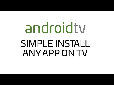 AndroidTV - Fast and simple install any app on Sony AndroidTV