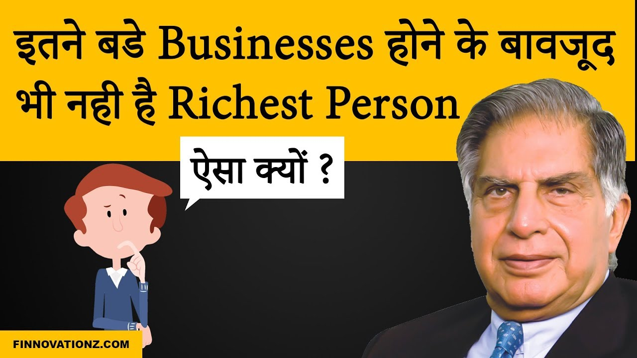 Why Ratan Tata is not richest man in india?