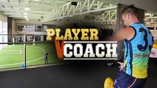Player v Coach Final: Smith v Camporeale