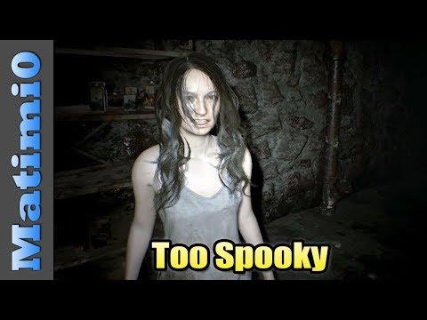 Too Spooky - Resident Evil 7