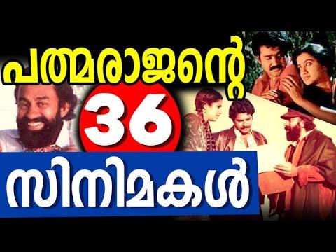 P Padmarajan - List of 36 Malayalam Movies By P Padmarajan  - Full List of Padmarajan Movies