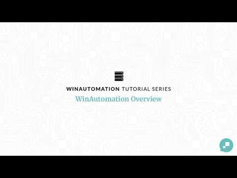 WinAutomation Tutorials - Overview [Updated]