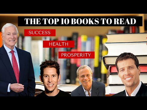 The Top 10 Best Books to Read for Success, Wealth, Prosperity and Self Development