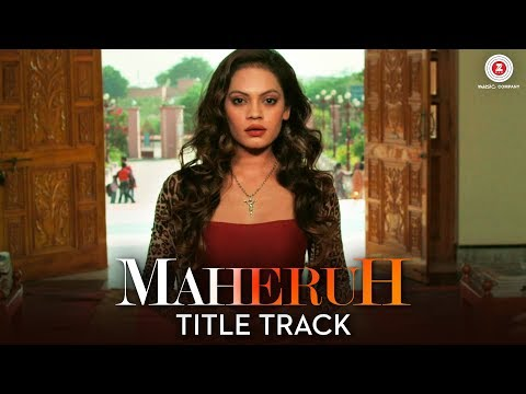 Maheruh - Title Track | Maheruh | Amit...