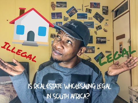 Is Real Estate Wholesaling Legal In South Africa?