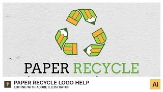 Paper Recycle Logo Help - Editing with Adobe Illustrator