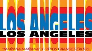 """Los Angeles - """"Mañana Mañana"""" y otros éxitos"""