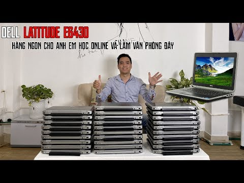 Hàng Thanh Lý Laptop Dell Latitude 6430 Bền Khoẻ Rẻ Đẹp