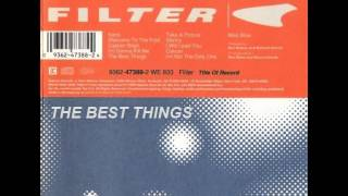 Filter The Best Things 1999