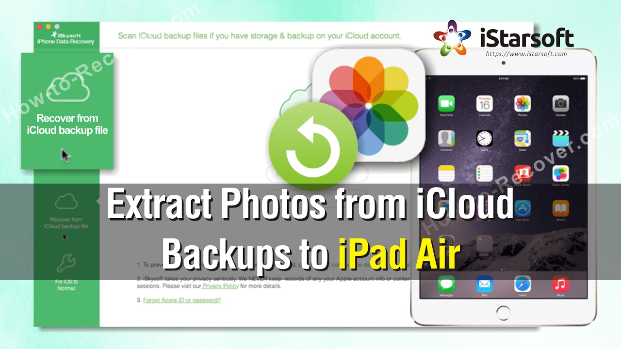 How to Extract Photos from iCloud Backups to iPad Air