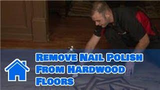 Flooring Tips How Remove Nail Polish Hardwood Floors