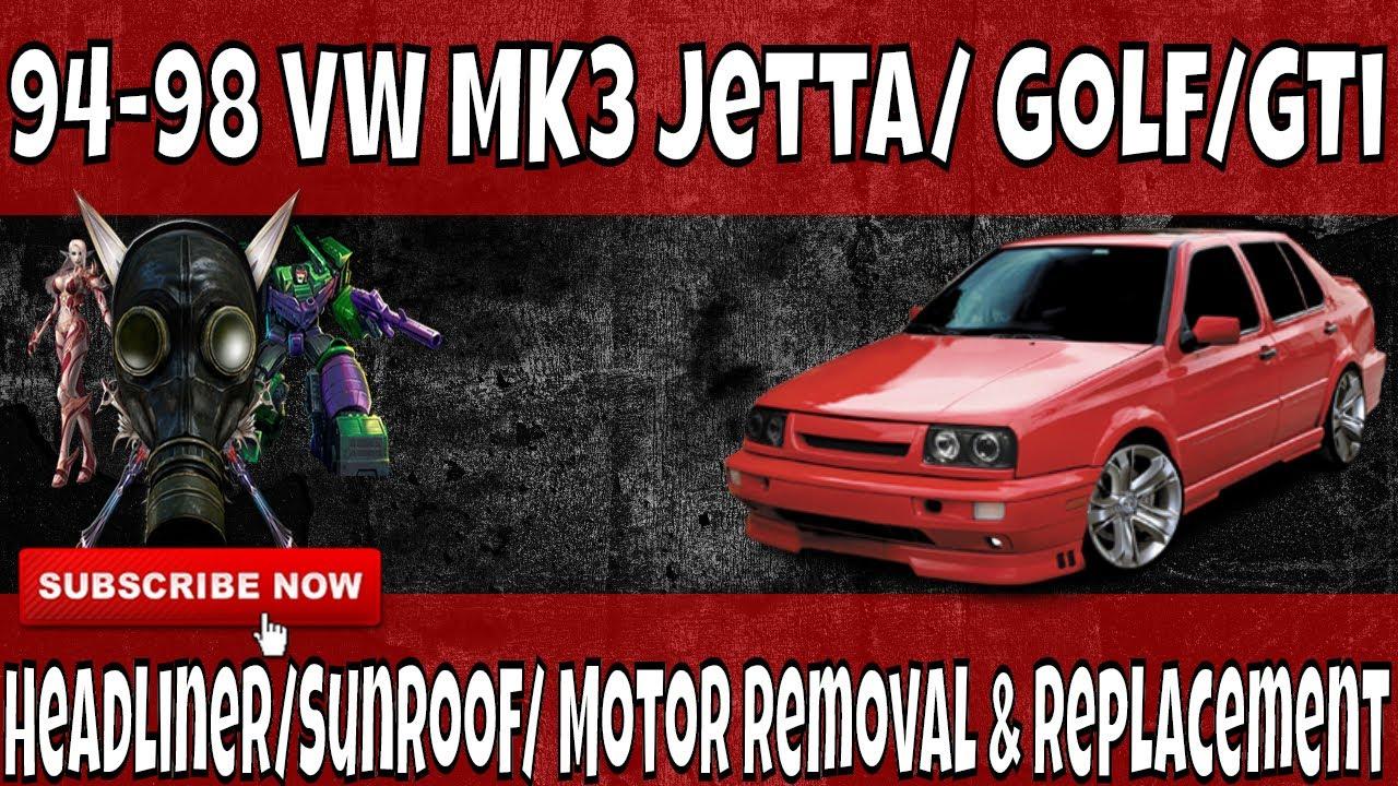 94 98 vw mk3 jetta golf gti headliner sunroof removal replace repair [ 1280 x 720 Pixel ]