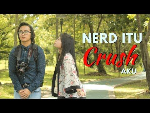 Nerd Itu Crush Aku