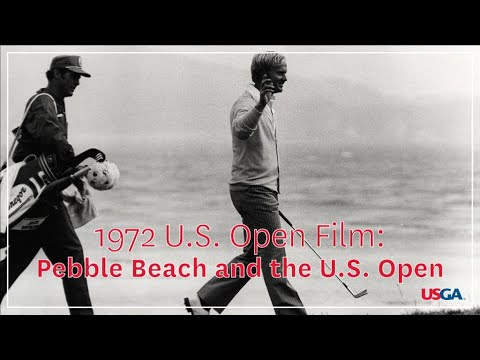 "1972 U.S. Open Film: ""Jack And Pebble Beach"""