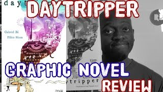 Daytripper - Fábio Moon and Gabriel Bá - Comic / Graphic Novel ...