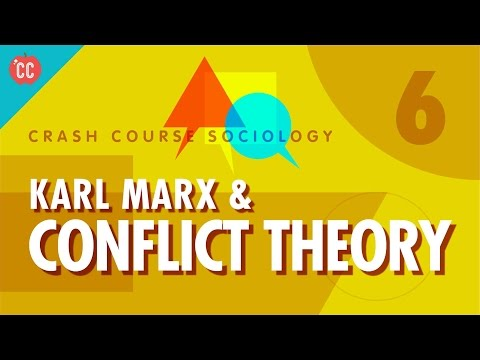 Karl Marx & Conflict Theory: Crash Course Sociology #6