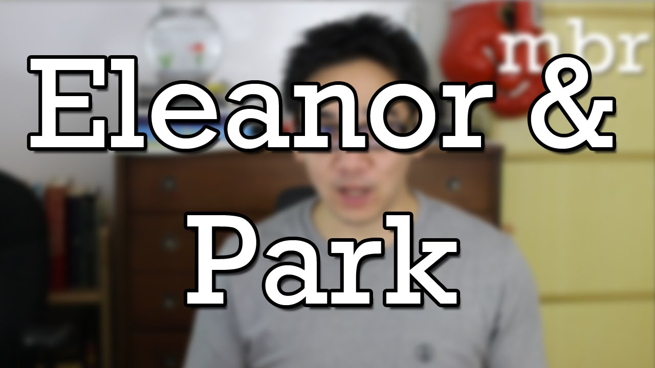Eleanor And Park By Rainbow Rowell Book Summary And Review