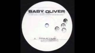 Baby Oliver - Primetime (Uptown Express) [Environ, 2007]