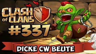 CLASH OF CLANS #337 ★ DICKE CW BEUTE - MONEYBOY ★ Let's Play COC ★ | German Deutsch HD |