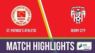 HIGHLIGHTS: St. Patrick's Athletic 5-2 Derry City