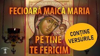 FECIOARĂ MAICĂ MARIA, Stăpână Împărăteasă, pe tine te fericim... / Grupul Byzantion