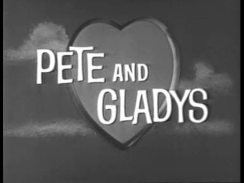 """Pete and Gladys - """"Uncle Paul's Insurance"""" (1961)"""