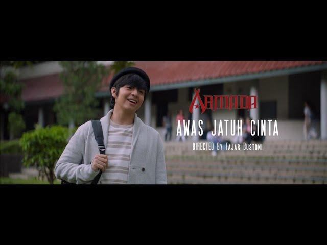 Armada - Awas Jatuh Cinta (Official Music Video)