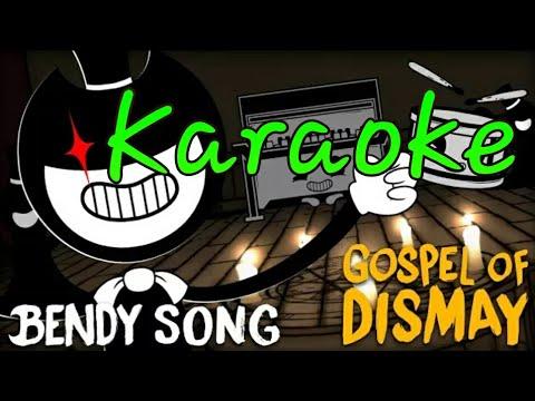 Bendy Chapter 2 Gospel of Dismay (Karaoke)