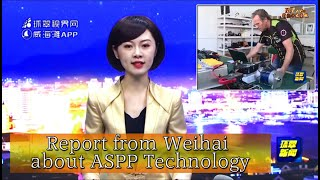 Report  from Weihai about ASPP Technology