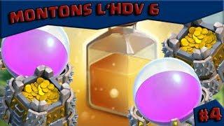 CLASH OF CLANS ~ MONTONS L'HDV 6 #4 Les Réserves !