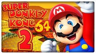 SUPER DONKEY KONG 64 Part 2: Mario in der Azteken Arena