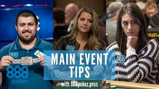 WSOP MAIN EVENT tips with the 888poker Pros