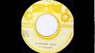 ReGGae Music 614 - Al Campbell - Oversize Man [Sun Shot]